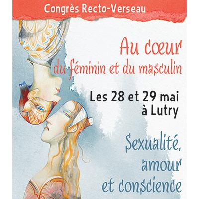 28-29 mai 2016 – Congrès Recto-Verseau – Slow Sex, du Faire à l'Être