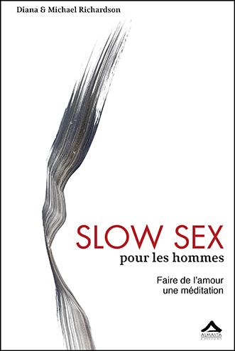 Slow Sex pour les hommes de Diana Richardson et Michael Richardson