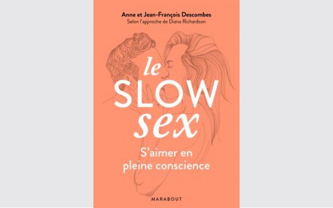 Le Slow Sex, S'aimer en pleine conscience